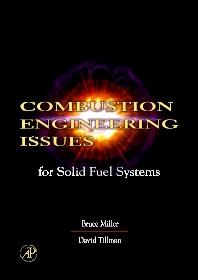 Combustion Engineering Issues for Solid Fuel Systems, 1st Edition,Bruce Miller,David Tillman,ISBN9780123736116
