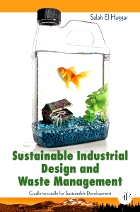Sustainable Industrial Design and Waste Management, 1st Edition,Salah El Haggar,ISBN9780123736239