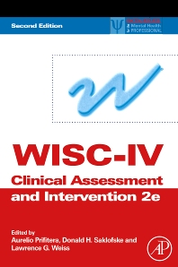 WISC-IV Clinical Assessment and Intervention, 2nd Edition,Aurelio Prifitera,Donald Saklofske,Lawrence Weiss,ISBN9780123736260