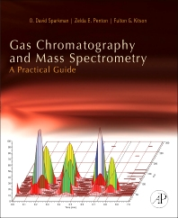 Cover image for Gas Chromatography and Mass Spectrometry: A Practical Guide