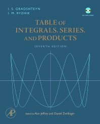 Table of Integrals, Series, and Products, 7th Edition,Alan Jeffrey,Daniel Zwillinger,ISBN9780123736376