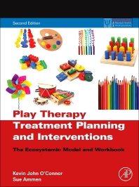 Cover image for Play Therapy Treatment Planning and Interventions