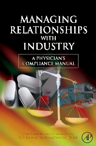 Managing Relationships with Industry - 1st Edition - ISBN: 9780123736536, 9780080559551