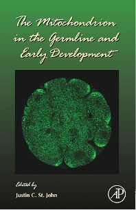 The Mitochondrion in the Germline and Early Development, 1st Edition,Justin St. John,Gerald Schatten,ISBN9780123736628