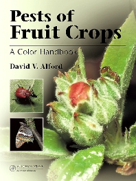 Pests of Fruit Crops, 1st Edition,David Alford,ISBN9780123736765