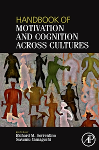 Handbook of Motivation and Cognition Across Cultures - 1st Edition - ISBN: 9780123736949, 9780080560007