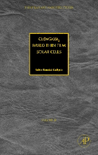Cu(In1-xGax)Se2 Based Thin Film Solar Cells, 1st Edition,Subba Kodigala,ISBN9780123736970