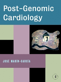 Post-Genomic Cardiology - 1st Edition - ISBN: 9780123736987, 9780080554549