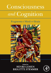 Consciousness and Cognition - 1st Edition - ISBN: 9780123737342, 9780080471198