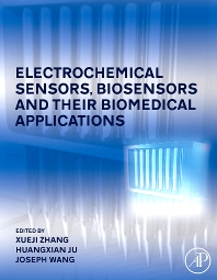 Cover image for Electrochemical Sensors, Biosensors and their Biomedical Applications