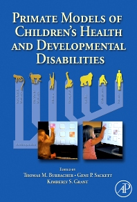 Cover image for Primate Models of Children's Health and Developmental Disabilities
