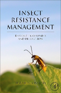 Insect Resistance Management - 1st Edition - ISBN: 9780123738585, 9780080554174