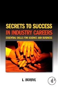 Cover image for Secrets to Success in Industry Careers