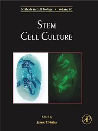 Stem Cell Culture, 1st Edition,Jennie Mather,ISBN9780123738769