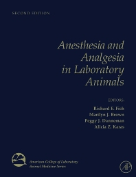 Cover image for Anesthesia and Analgesia in Laboratory Animals