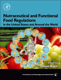 Nutraceutical and Functional Food Regulations in the United States and Around the World, 1st Edition,Debasis Bagchi,ISBN9780123739018