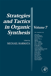 Strategies and Tactics in Organic Synthesis, 1st Edition,Michael Harmata,ISBN9780123739032