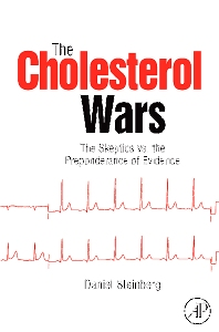 The Cholesterol Wars, 1st Edition,Daniel Steinberg,ISBN9780123739797