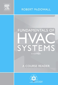 Fundamentals of HVAC Systems - 1st Edition - ISBN: 9780123739988