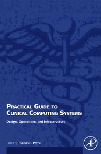 Cover image for Practical Guide to Clinical Computing Systems