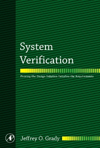 System Verification, 1st Edition,Jeffrey Grady,ISBN9780123740144