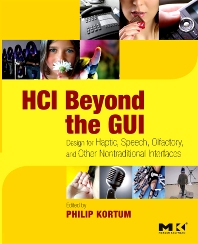 HCI Beyond the GUI, 1st Edition,Philip Kortum,ISBN9780123740175