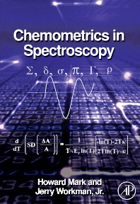 Chemometrics in Spectroscopy, 1st Edition,Howard Mark,Jerry Workman,ISBN9780123740243