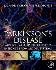 Parkinson's Disease, 1st Edition,Richard Nass,Serge Przedborski,ISBN9780123740281
