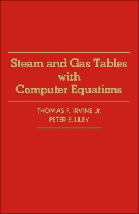 Steam and Gas Tables with Computer Equations - 1st Edition - ISBN: 9780123740809, 9780323160339