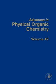 Advances in Physical Organic Chemistry, 1st Edition,John Richard,ISBN9780123740939