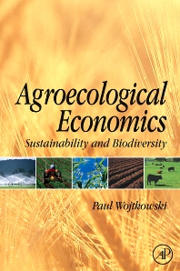 Agroecological Economics, 1st Edition,Paul Wojtkowski,ISBN9780123741172
