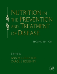Nutrition in the Prevention and Treatment of Disease, 2nd Edition,Ann Coulston,Carol Boushey,ISBN9780123741189