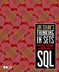 Cover image for Joe Celko's Thinking in Sets: Auxiliary, Temporal, and Virtual Tables in SQL
