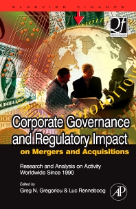 Cover image for Corporate Governance and Regulatory Impact on Mergers and Acquisitions