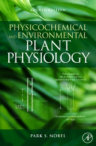 Physicochemical and Environmental Plant Physiology - 4th Edition - ISBN: 9780123741431, 9780080920894