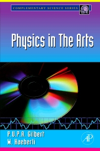 Physics in the Arts - 1st Edition - ISBN: 9780123741509, 9780080560236