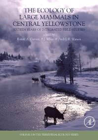 Cover image for The Ecology of Large Mammals in Central Yellowstone