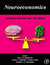 Neuroeconomics - 1st Edition - ISBN: 9780123741769, 9780080921068