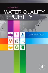 Handbook of Water Purity and Quality, 1st Edition,Satinder Ahuja,ISBN9780123741929