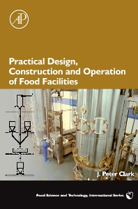 Cover image for Practical Design, Construction and Operation of Food Facilities