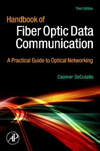 Cover image for Handbook of Fiber Optic Data Communication