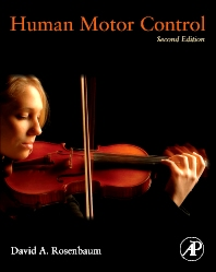 Human Motor Control, 2nd Edition,David Rosenbaum,ISBN9780123742261