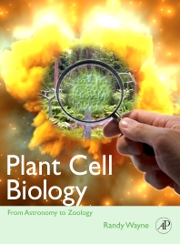 Plant Cell Biology, 1st Edition,Randy Wayne,ISBN9780123742339