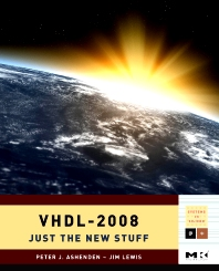 VHDL-2008, 1st Edition,Peter Ashenden,Jim Lewis,ISBN9780123742490