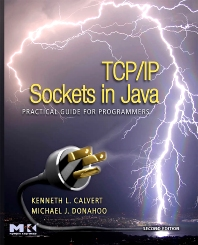 TCP/IP Sockets in Java, 2nd Edition,Kenneth Calvert,Michael Donahoo,ISBN9780123742551
