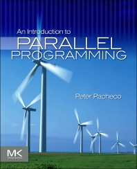 An Introduction to Parallel Programming, 1st Edition,Peter Pacheco,ISBN9780123742605