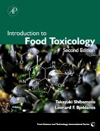 Introduction to Food Toxicology, 2nd Edition,Takayuki Shibamoto,Leonard Bjeldanes,ISBN9780123742865