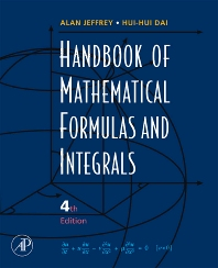 Handbook of Mathematical Formulas and Integrals, 4th Edition,Alan Jeffrey,Hui Dai,ISBN9780123742889