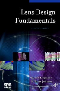 Lens Design Fundamentals, 2nd Edition,Rudolf Kingslake,R. Barry Johnson,ISBN9780123743015