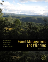 Forest Management and Planning - 1st Edition - ISBN: 9780123743046, 9780080921587